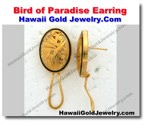 Hawaiian Bird of Paradise Earring - Hawaii Gold Jewelry
