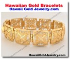 Hawaiian Gold Bracelets - Hawaii Gold Jewelry