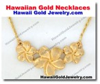 Hawaiian Gold Necklaces - Hawaii Gold Jewelry